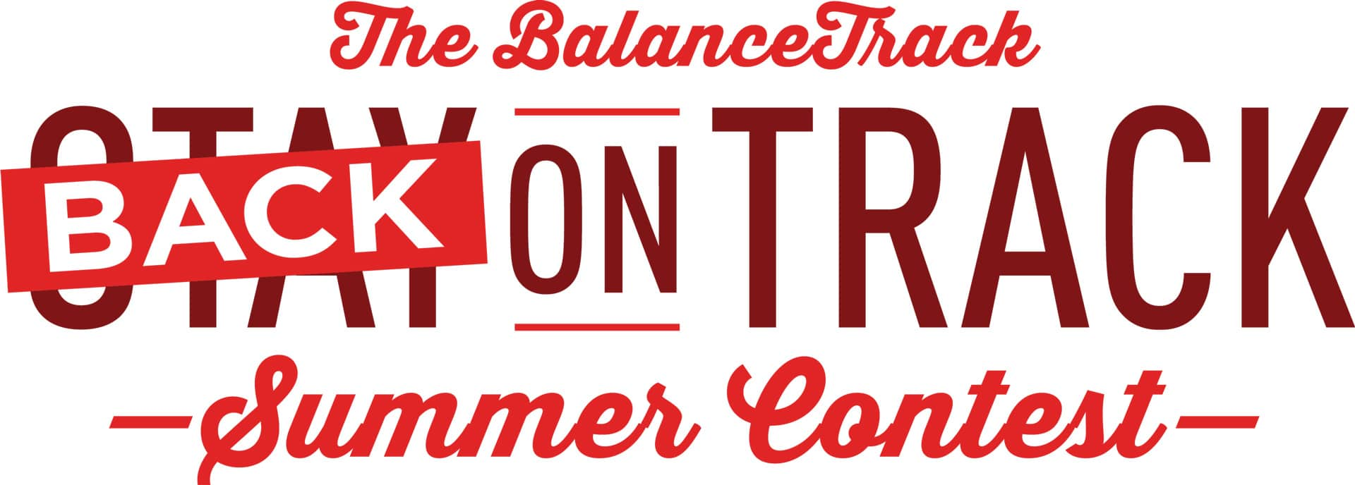 The Balances Track Back on Track Summer Contest